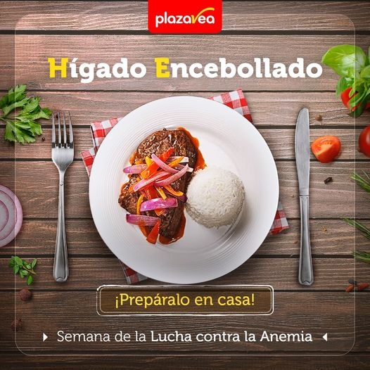 Liver and Onions Fight Against Anemia Week by PlazaVea